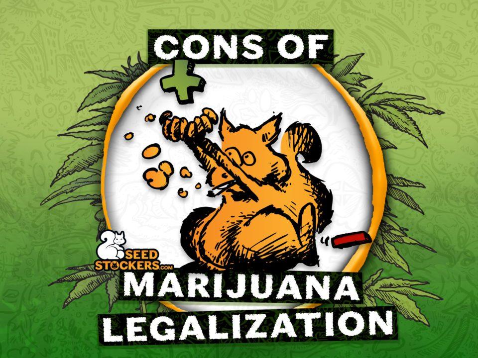 cons of marijuana legalization