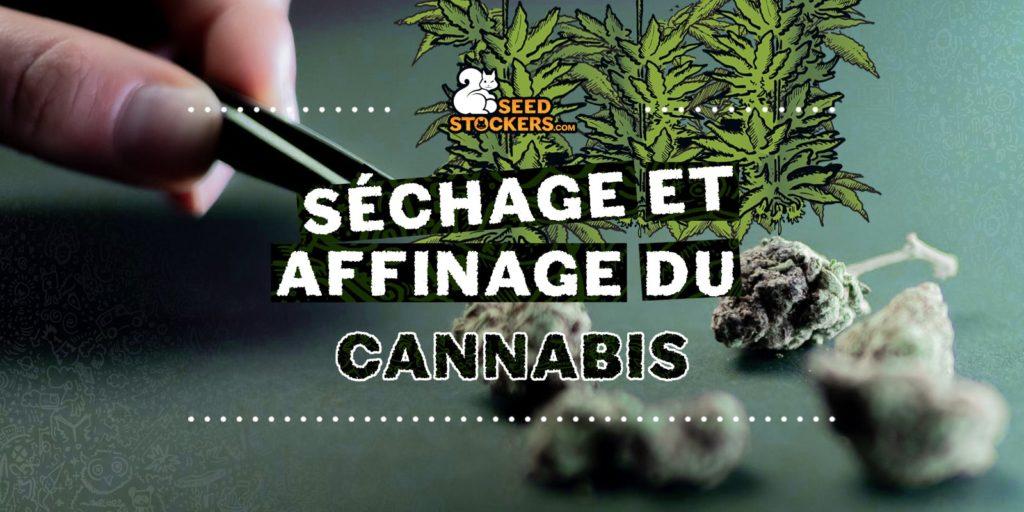 séchage, Weedstockers